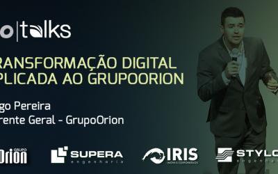 Transformação digital aplicada ao GrupoOrion