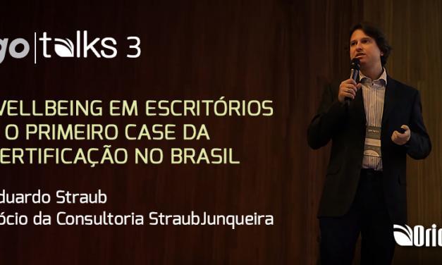WELLBEING EM ESCRITÓRIOS E O PRIMEIRO CASE DA CERTIFICAÇÃO NO BRASIL